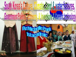 South Koreas Culture, Climate, Land  water features,