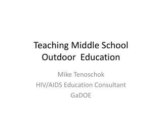 Teaching Middle School  Outdoor  Education