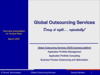 Global Outsourcing Services Doing it right… repeatedly!