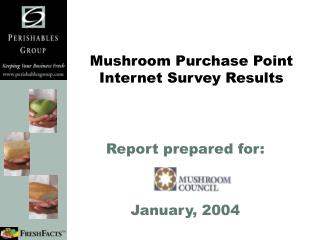 Mushroom Purchase Point  Internet Survey Results