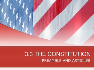 3.3 THE CONSTITUTION