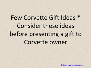 Few Corvette Gift Ideas * Consider these ideas before presen