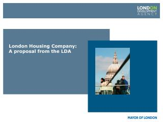 London Housing Company: A proposal from the LDA