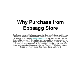 Why Purchase from Ebbaagg Store