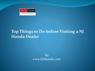 Top Things to Do before Visiting a NJ Honda Dealer
