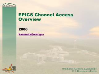 EPICS Channel Access Overview