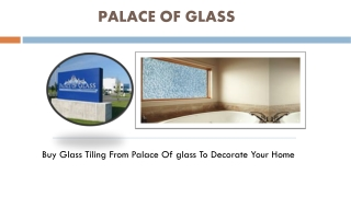 Palace Of Glass Tiling