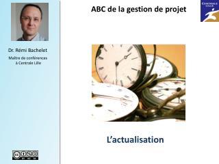 ABC de la  gestion  de  projet