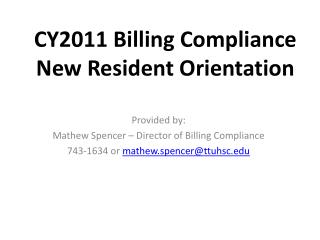 CY2011 Billing Compliance New Resident Orientation