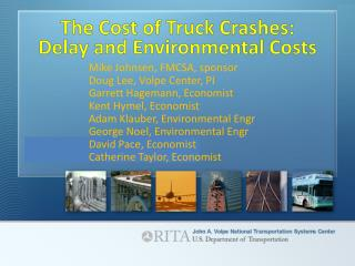 The Cost of Truck Crashes: Delay and Environmental Costs