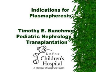 Indications for Plasmapheresis
