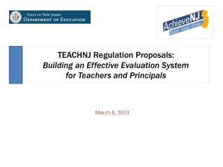 TEACHNJ Regulation Proposals: Building an Effective Evaluation System  for Teachers and Principals