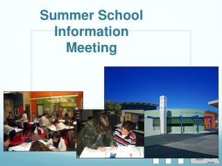 Summer School Information Meeting