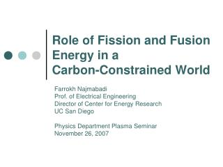 Role of Fission and Fusion Energy in a  Carbon-Constrained World