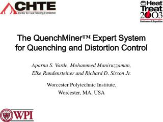 The QuenchMiner ™  Expert System for Quenching and Distortion Control