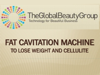 FAT CAVITATION MACHINE TO LOSE WEIGHT AND CELLULITE