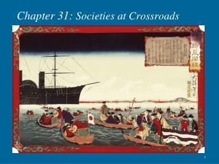 Chapter 31:  Societies at Crossroads