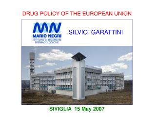 DRUG POLICY OF THE EUROPEAN UNION