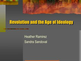 Revolution and the Age of Ideology
