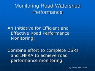 Monitoring Road-Watershed Performance