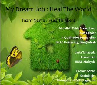 My Dream Job : Heal The World