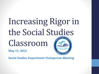 Increasing Rigor in the Social Studies Classroom