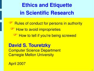 Ethics and Etiquette in Scientific Research