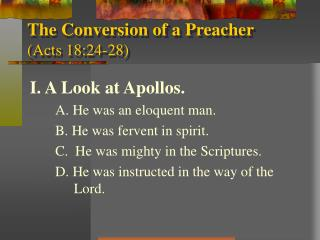 The Conversion of a Preacher (Acts 18:24-28)