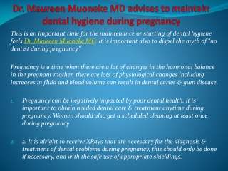 Dr. Maureen Muoneke MD advises to maintain dental hygiene du