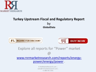 Turkey Upstream Fiscal and Regulatory Report