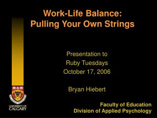 Work-Life Balance:  Pulling Your Own Strings