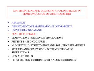 MATHEMATICAL AND COMPUTATIONAL PROBLEMS IN SEMICONDUCTOR DEVICE TRANSPORT
