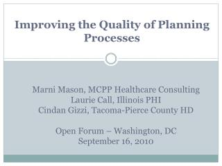 Improving the Quality of Planning Processes