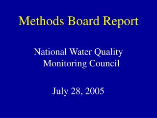 Methods Board Report