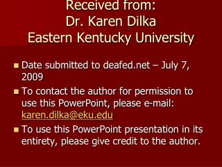 received from:  dr. karen dilka eastern kentucky university