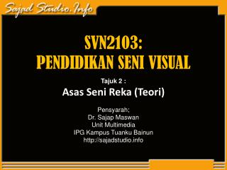 SVN2103: PENDIDIKAN SENI VISUAL