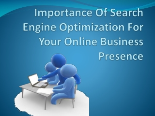 Importance of SEO for your online business presence