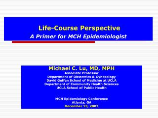 Life-Course Perspective A Primer for MCH Epidemiologist