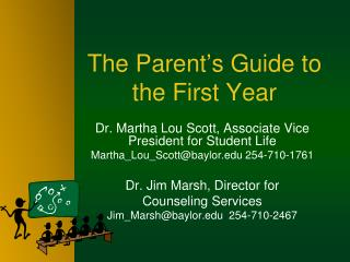 The Parent's Guide to the First Year