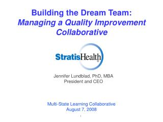 Building the Dream Team: Managing a Quality Improvement Collaborative