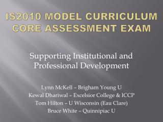 IS2010 Model Curriculum Core Assessment Exam