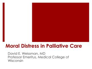Moral Distress in Palliative Care