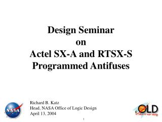 Design Seminar on Actel SX-A and RTSX-S Programmed Antifuses