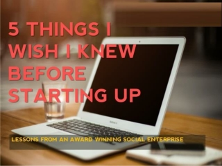 5 things I wish I knew before starting up