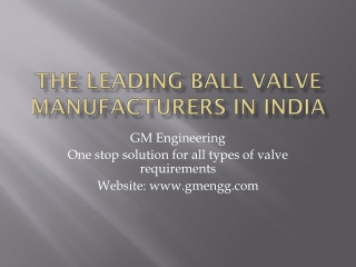 Information about Ball valve manufacturers in India