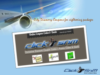 City Discovery Coupons offers excellent sightseeing packages