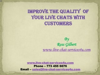 IMPROVE THE QUALITY OF YOUR LIVE CHATS WITH CUSTOMERS