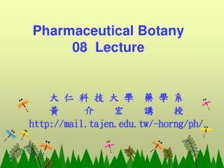 Pharmaceutical Botany  08  Lecture