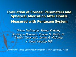 Evaluation of Corneal Parameters and Spherical Aberration After DSAEK Measured with Pentacam System
