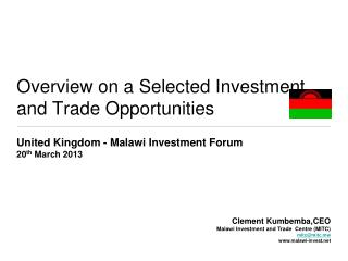 Overview on a Selected Investment and Trade Opportunities